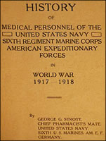 HISTORY OF MEDICAL PERSONNEL OF THE UNITED STATES NAVY SIXTH REGIMENT MARINE CORPS